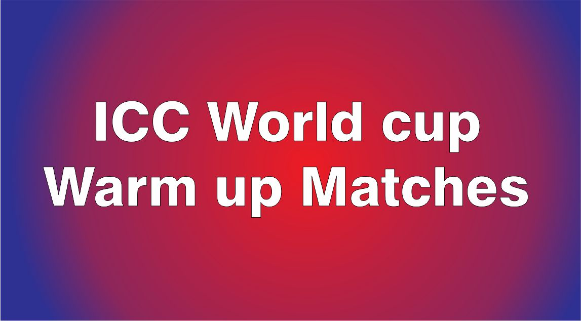 cricket world cup warm up matches