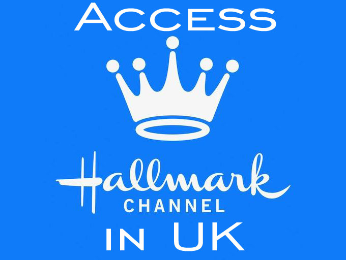 Accecss Hallmark channel in UK