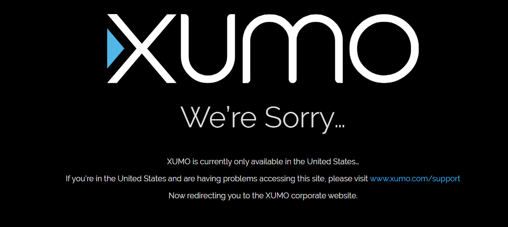 Xumo only available in USA error message if you are outside us