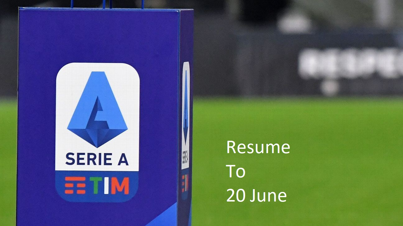 Serie A schedule to restart from 20 June
