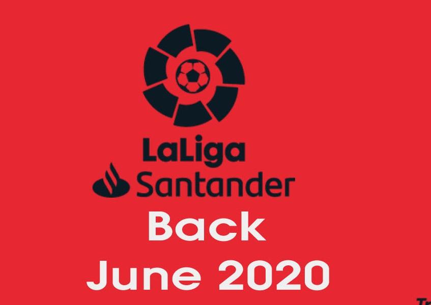 la liga back june 2020