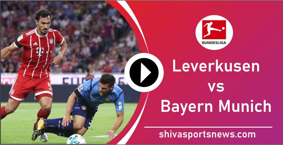 Bayer Leverkusen vs Bayern Munich bundesliga match