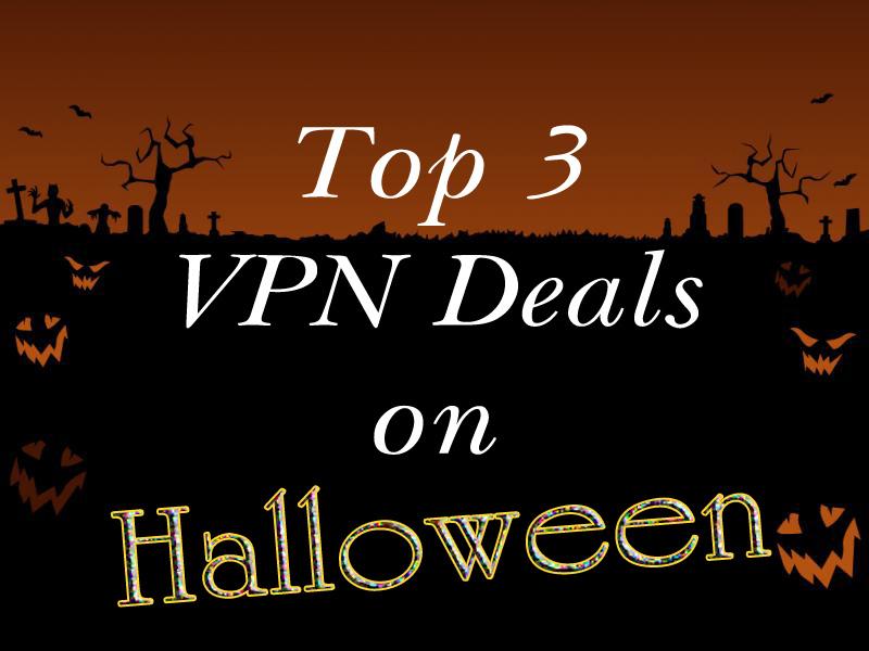 Top 3 VPN Deals on Halloween
