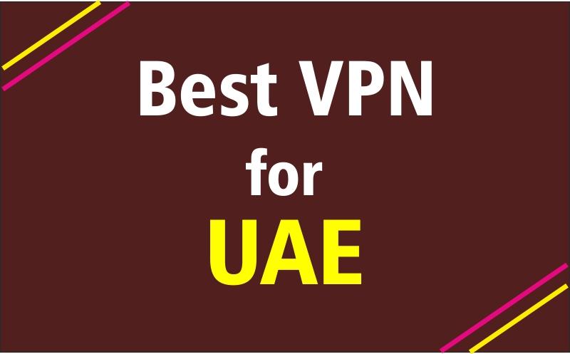 BEST UAE VPN services