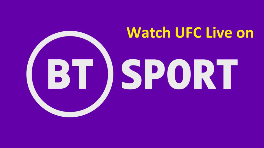 Watch UFC on BT sport