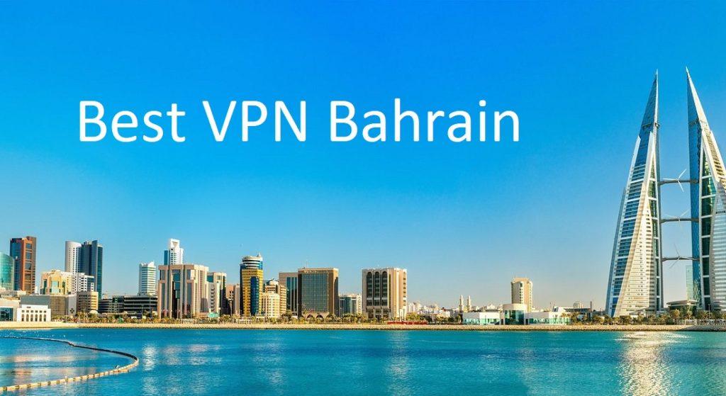 Best VPN for Bahrain