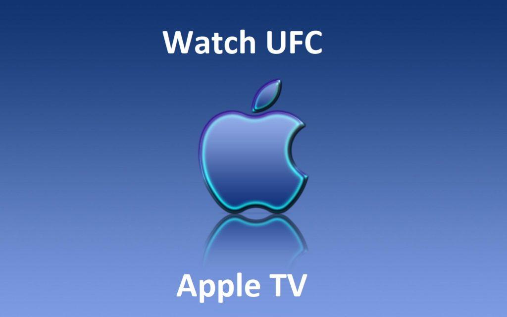 Watch UFC live on Apple TV