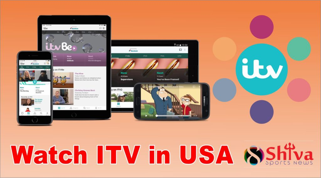 How to Watch ITV in USA or from Abroad UK easily