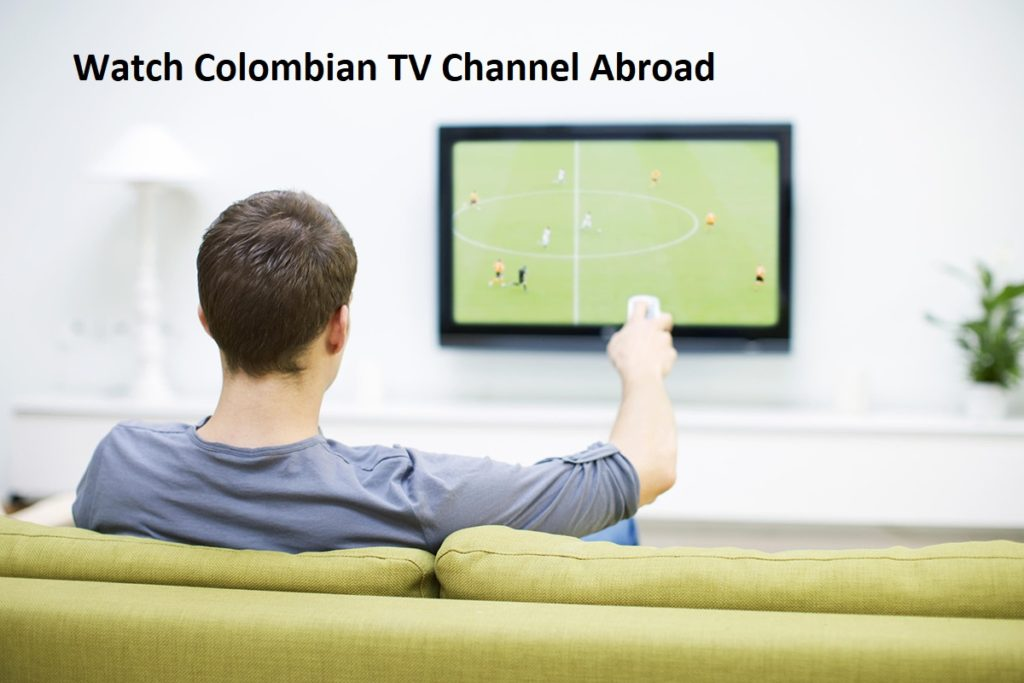 Watch colombian TV abroad